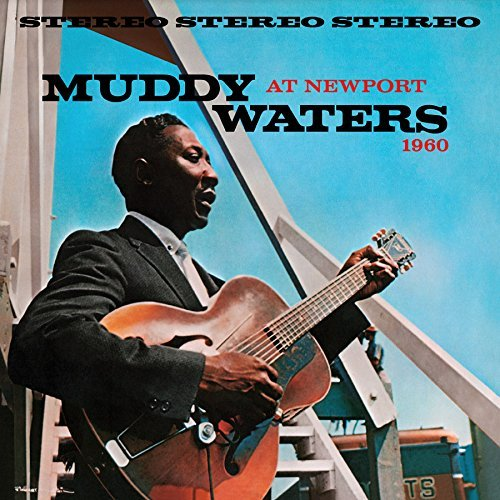 Muddy Waters Muddy Waters At Newport 1960