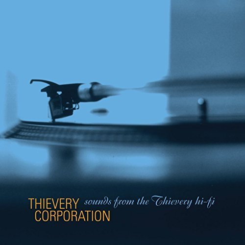 Thievery Corporation Sounds From The Thievery Hi Fi