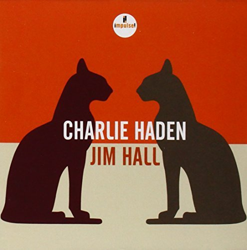 Charlie Haden & Jim Hall Charlie Haden & Jim Hall