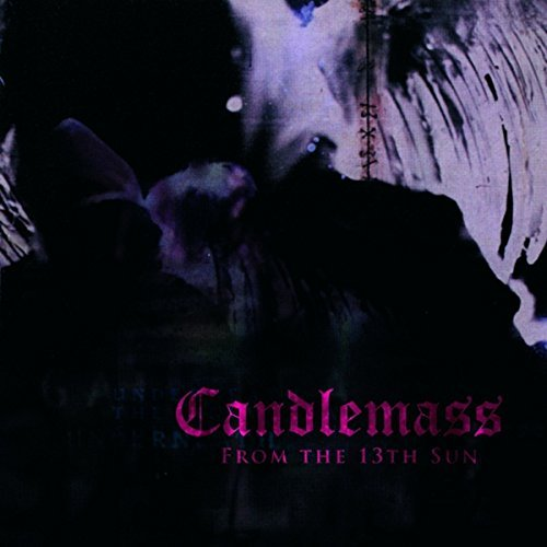 Candlemass From The 13th Sun