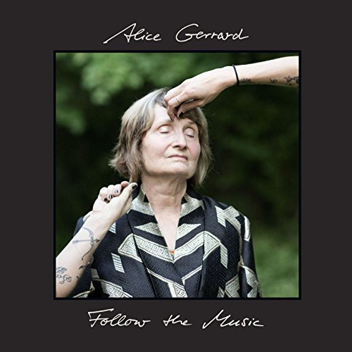 Alice Gerrard Follow The Music Lp