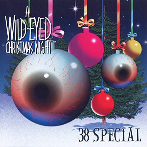 38 Special Wild Eyed Christmas Night