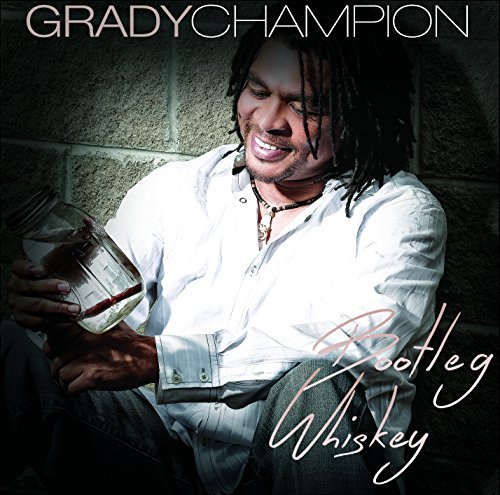 Grady Champion Bootleg Whiskey