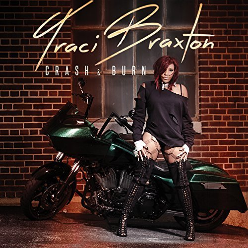 Traci Braxton Crash & Burn