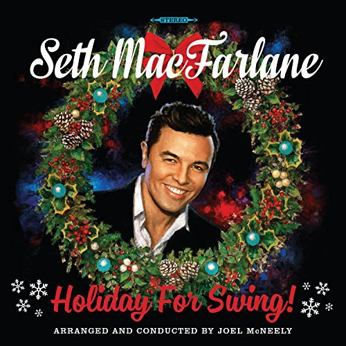 Seth Macfarlane Holiday For Swing