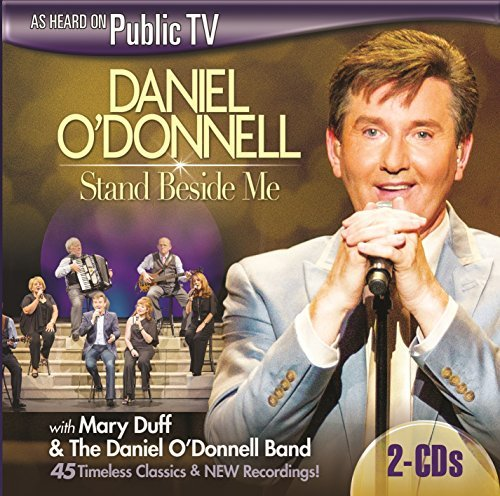Daniel O'donnell Stand Beside Me The Complete