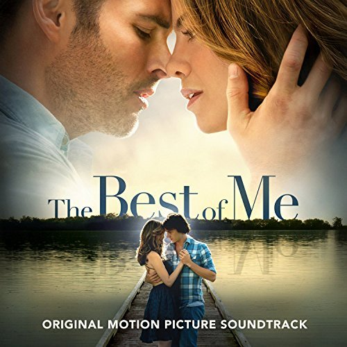 Best Of Me Soundtrack Soundtrack