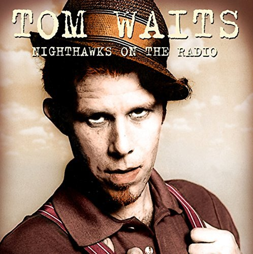 Tom Waits Nighthawks On The Radio Knew Fm 12 8 76