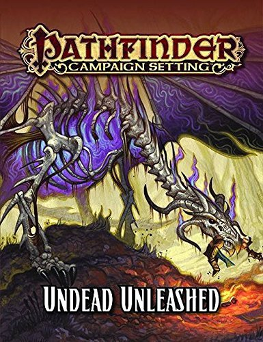 Adam Daigle Pathfinder Campaign Setting Undead Unleashed