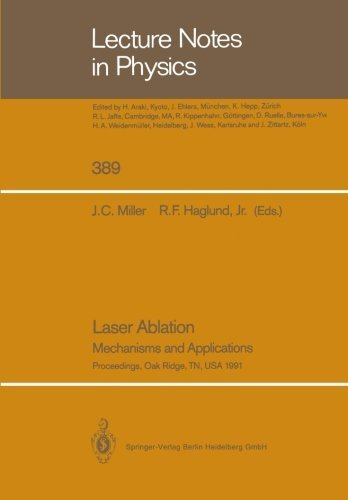 John C. Miller Laser Ablation Mechanisms And Applications Softcover Repri