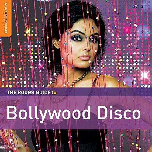 Rough Guide To Bollywood Disco Rough Guide To Bollywood Disco