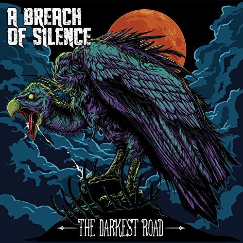 Breach Of Silence Darkest Road