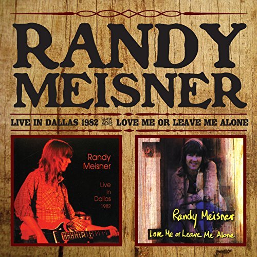 Randy Meisner Live In Dallas Love Me Or Leav Import Gbr 2 CD