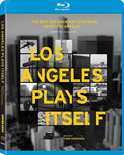 Los Angeles Plays Itself Los Angeles Plays Itself