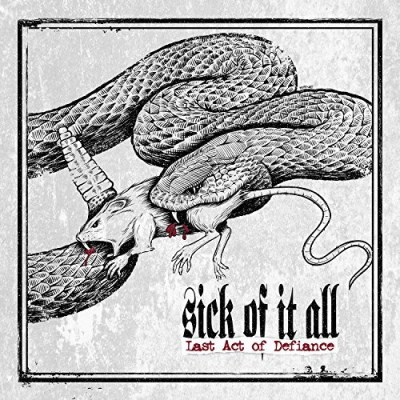 Sick Of It All Last Act Of Defiance