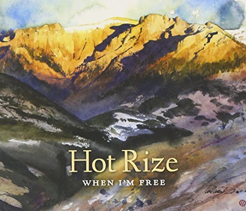 Hot Rize When I'm Free