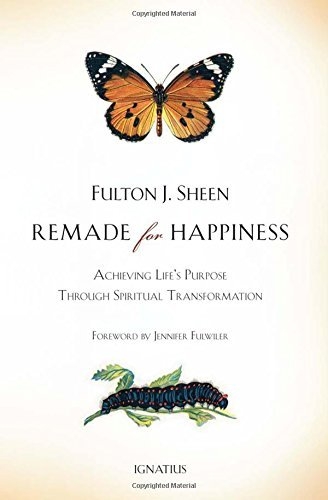 Fulton J. Sheen Remade For Happiness