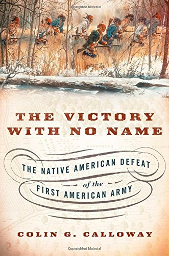 Colin G. Calloway The Victory With No Name The Native American Defeat Of The First American
