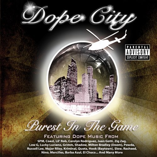 Dope City Purest In The Game Explicit Version