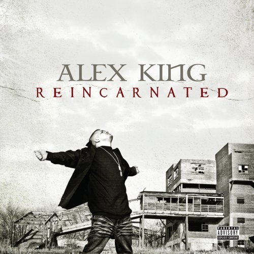 Alex King Reincarnated Explicit Version