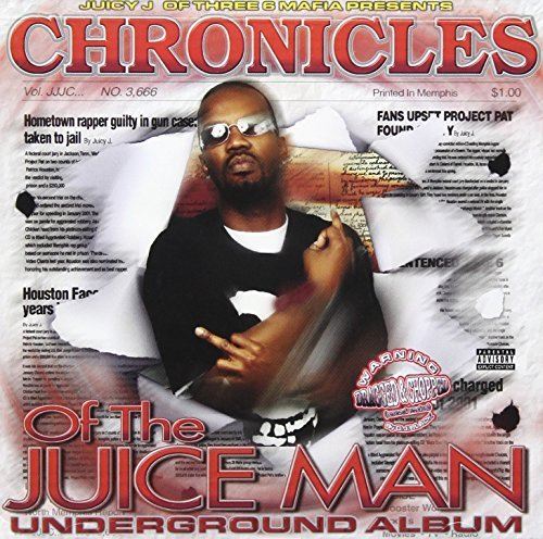 Juicy J Chronicles Of The Juice Man (d Explicit Version Screwed Version