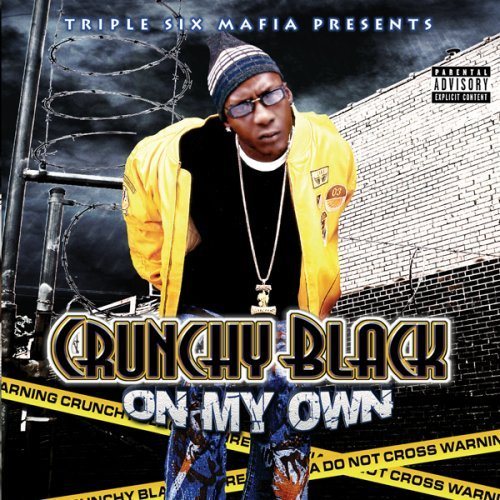Crunchy Black On My Own Explicit Version