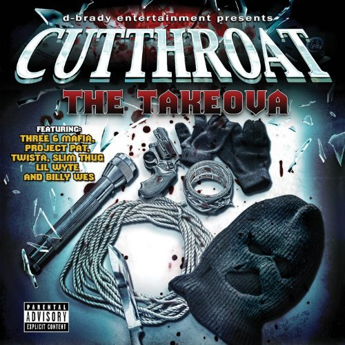 Cutthroat Takeova Explicit Version