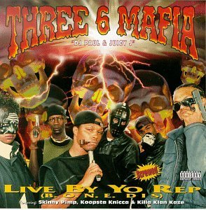 Three 6 Mafia Live By Yo Rep Feat. Skinny Pimp Gangsta