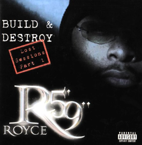 "Royce Da 5'9"" Build & Destroy The Lost Sessi Explicit Version"