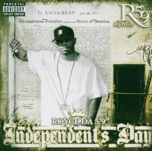 "Royce Da 5'9"" Independent's Day Explicit Version"