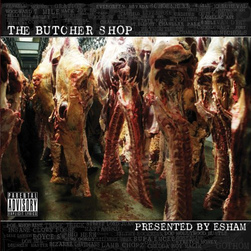 Esham Presents Butcher Shop Explicit Version