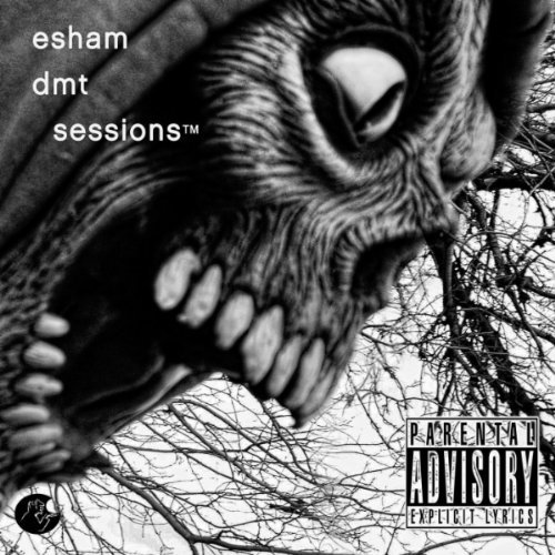 Esham Dmt Sessions Explicit Version