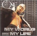 Ill One My World My Life Explicit Version