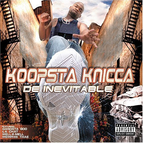 Koopsta Knicca De Inevitable Explicit Version