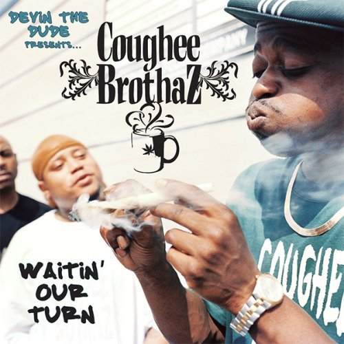 Devin The Dude Presents The Co Waitin' Our Turn Explicit Version