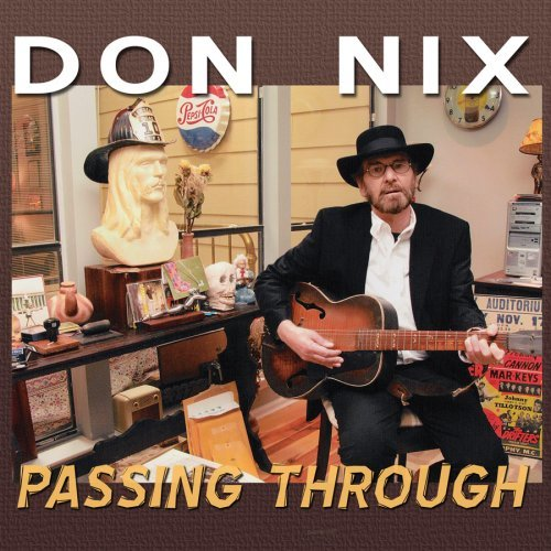 Don Nix Passing Through