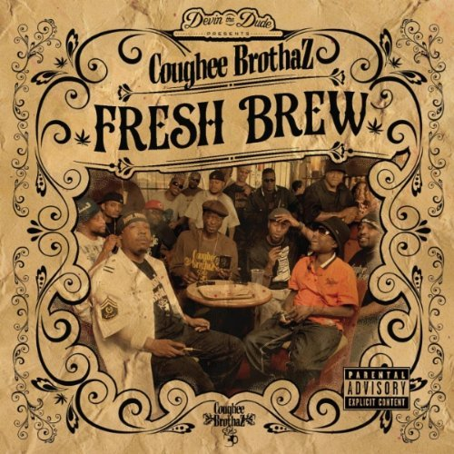 Devin The Dude Presents Cough Fresh Brew Explicit Version
