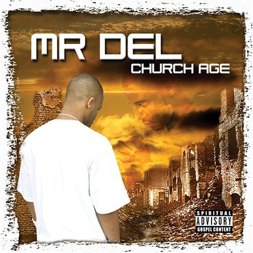 Mr. Del Church Age