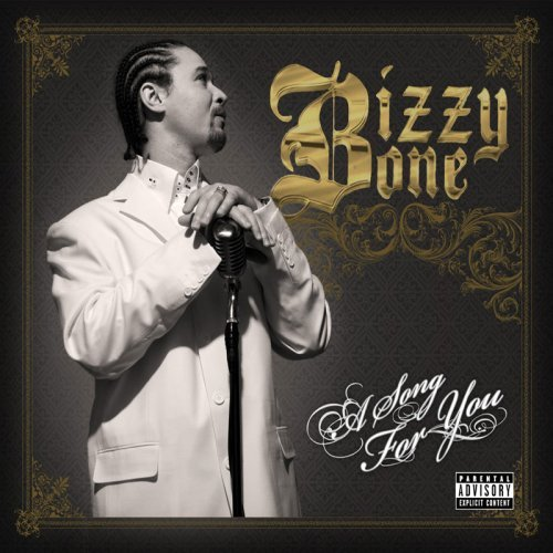 Bizzy Bone Song For You Explicit Version