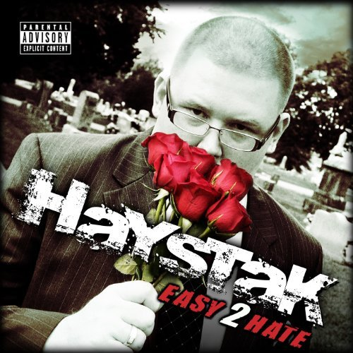 Haystak Easy 2 Hate Explicit Version 2 CD