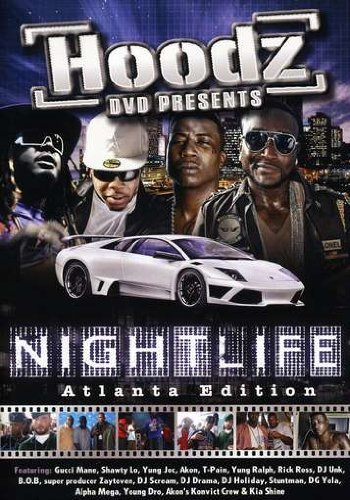 Hoodz DVD Nightlife Atlanta Edition Explicit Version