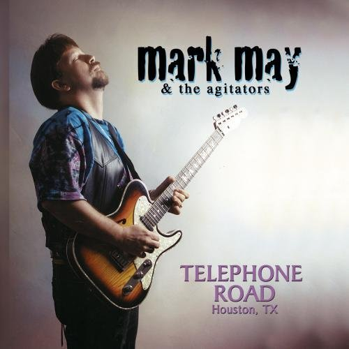 Mark & The Agitators May Telephone Road