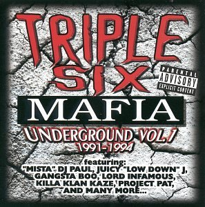 Three 6 Mafia Vol. 1 Underground Explicit Version