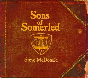 Mcdonald Steve Sons Of Somerled