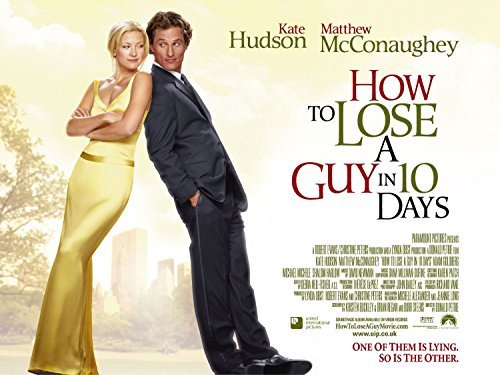 How To Lose A Guy In 10 Days Hudson Mcconaughey Clr Pg13