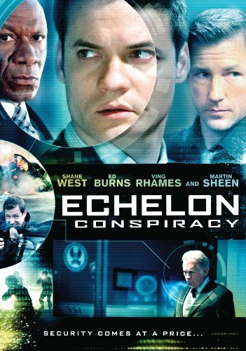 Echelon Conspiracy Burns Rhames Sheen West Pg13