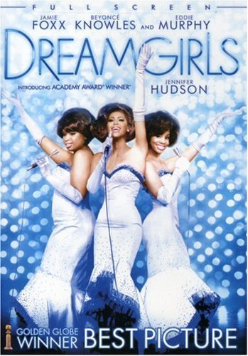 Dreamgirls Foxx Murphy Hudson Knowles Pg13
