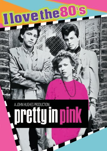 Pretty In Pink Ringwald Mccarthy Spader Cryer Ws I Love The 80's Nr