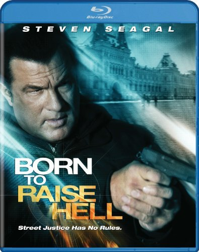 Born To Raise Hell Seagal Steven R