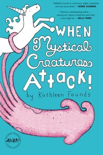 Kathleen Founds When Mystical Creatures Attack!